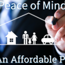 peace of mind at an affordable price